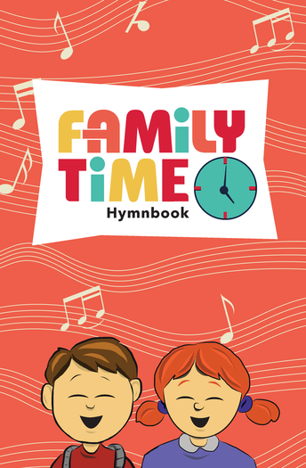 Family Time Hymnbook