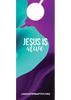 Jesus is Alive—Door Hanger