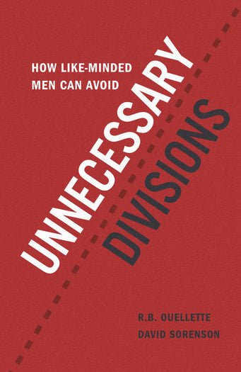 How Like-Minded Men Can Avoid Unnecessary Divisions