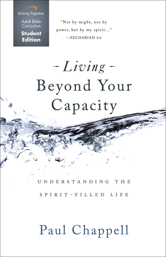 Living Beyond Your Capacity Student Edition