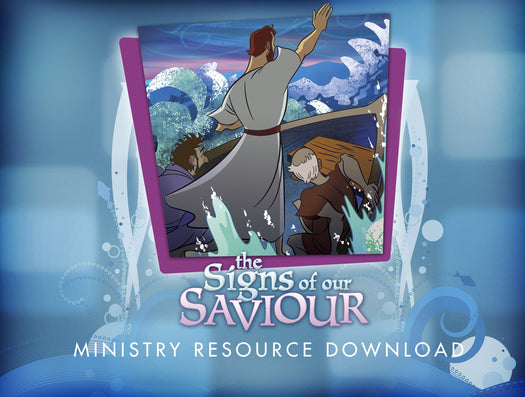 The Life of Christ: Signs of our Saviour Ministry Resource Download