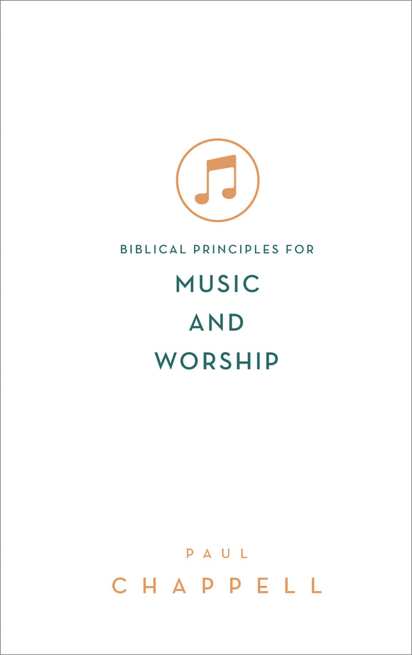 Biblical Principles for Music and Worship
