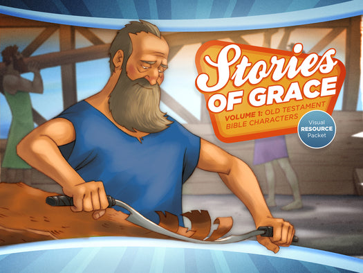 Stories of Grace: Old Testament Bible Characters Visual Aid Pack