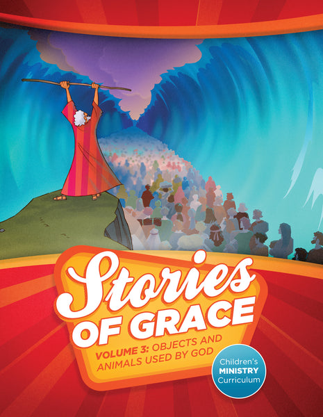Stories of Grace: Objects & Animals Used by God Teacher Edition