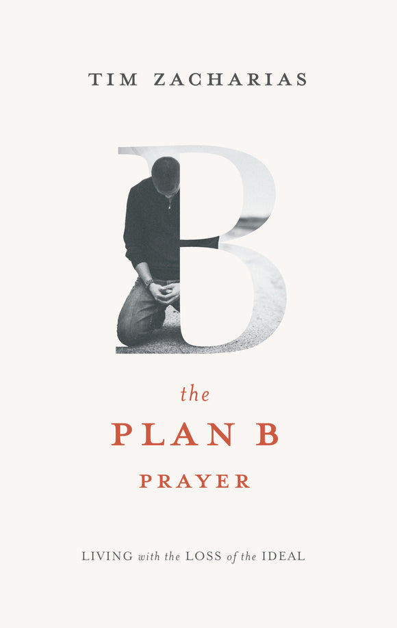 The Plan B Prayer