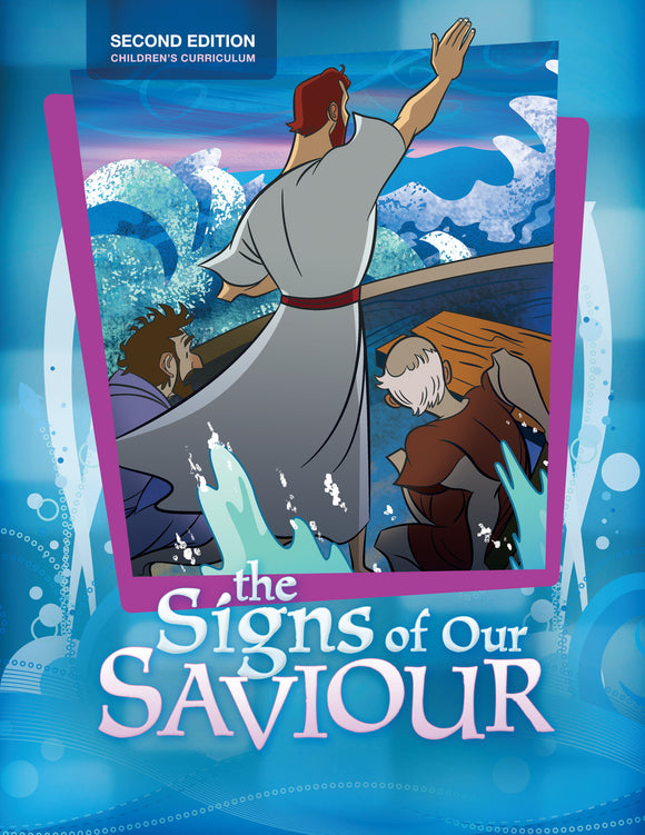 The Life of Christ: Signs of Our Saviour Teacher Edition 2nd Edition