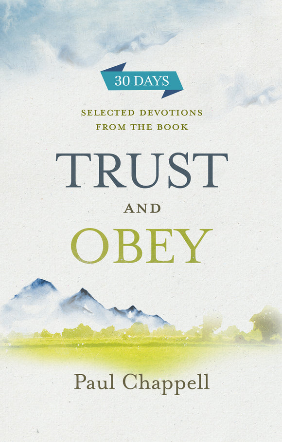 Trust and Obey: Selected Devotions