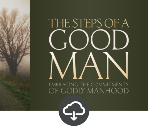 The Steps of a Good Man Student Download