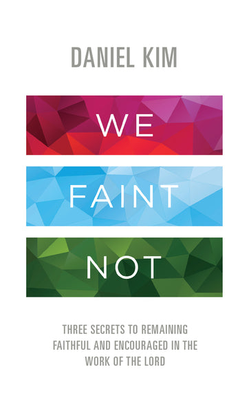 We Faint Not