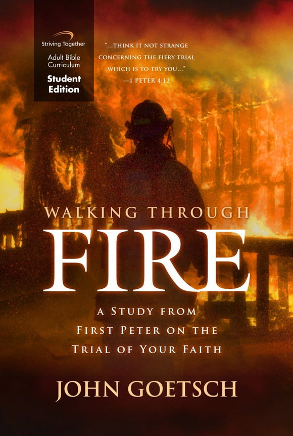 Walking Through Fire Student Edition