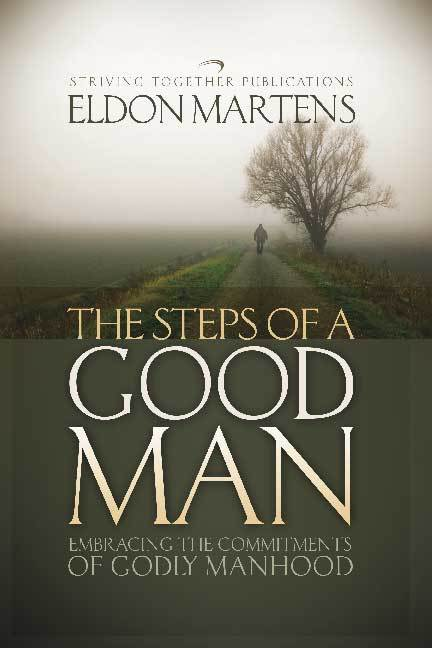 The Steps of a Good Man Spanish Edition