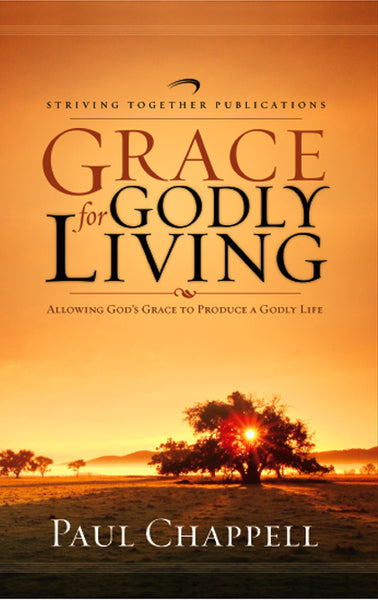 Grace for Godly Living