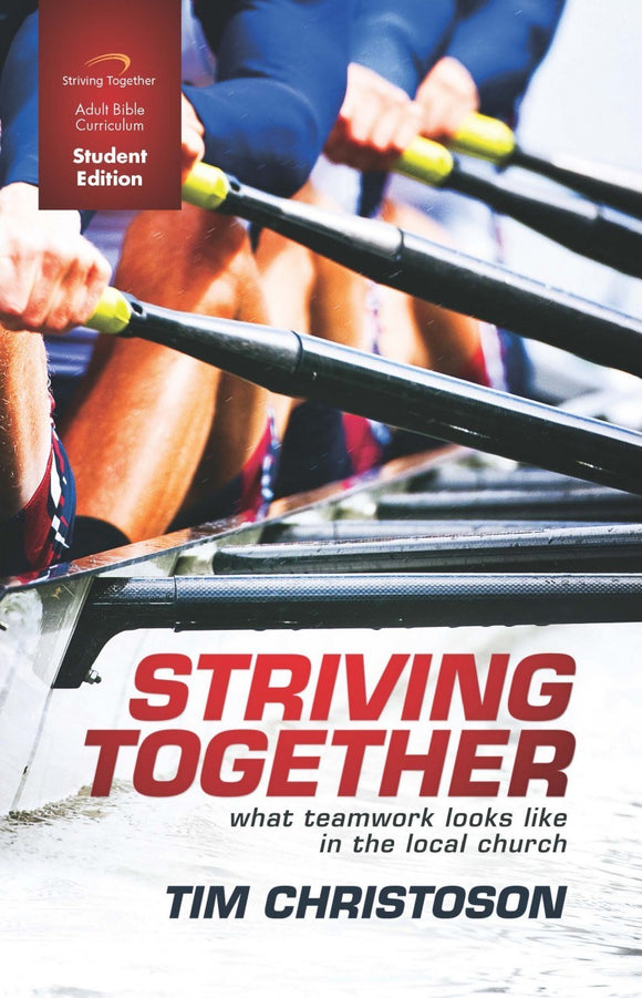 Striving Together Student Edition