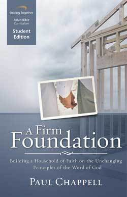 A Firm Foundation Student Edition