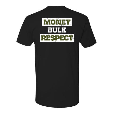 Money Bulk Respect T-Shirt