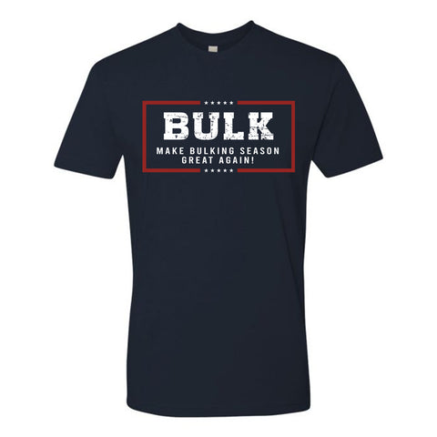 Make Bulking Season Great Again T-Shirt
