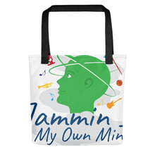 "Load image into Gallery viewer, "" Jammin In My Own Mind Having A Good Time"" Spacious Tote bag"