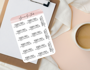 Emotions - Caffeinated - Feeling Word Script Planner Stickers