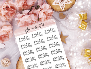 May I Be Healthy - Affirmation Word Script Planner Stickers