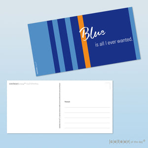 "Postkarte ""Blue is all I ever wanted"""