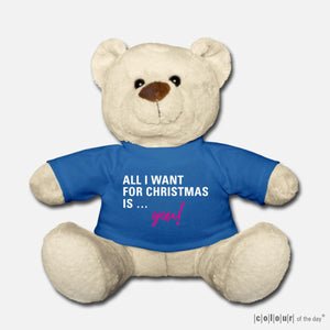 "Kuschelteddy ""All I want for Christmas is you!"" 