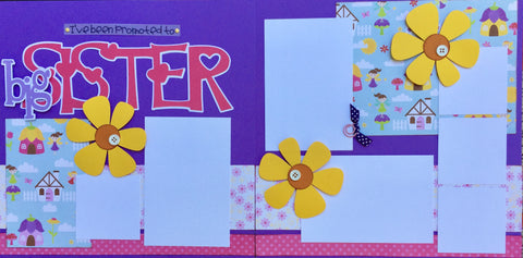 12x12 Premade Layout - I've been promoted to big SISTER
