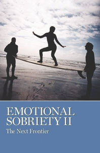 Emotional Sobriety II