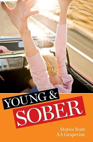 Young & Sober: Stories from AA Grapevine