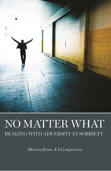 No Matter What: Dealing With Adversity in Sobriety