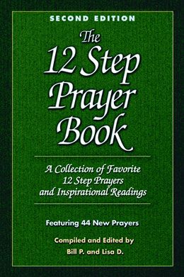 The 12 Step Prayer Book Vol 1