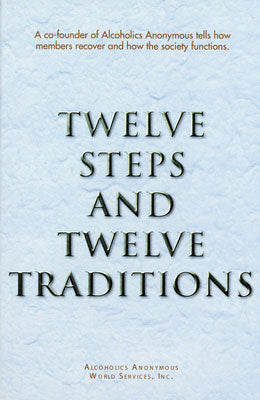 Twelve Steps and Twelve Traditions - Std Soft Cover
