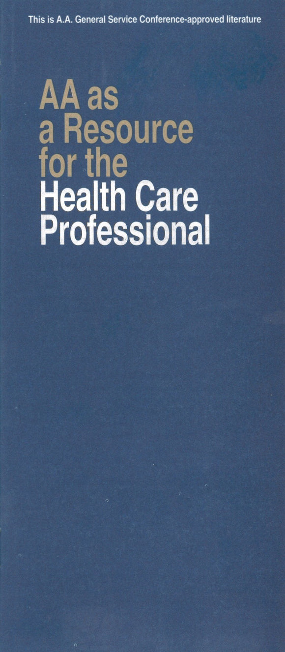 AA as A Resource for the Health Care Professional