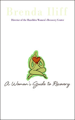 A Woman's Guide to Recovery