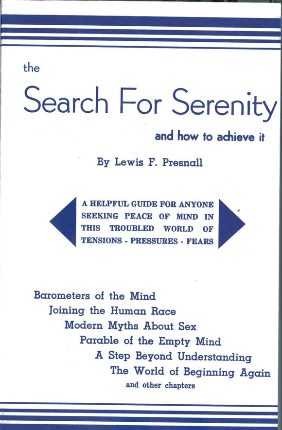 Search for Serenity - and how to achieve it