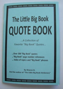 The Little Big Book Quote Book - A Collection of