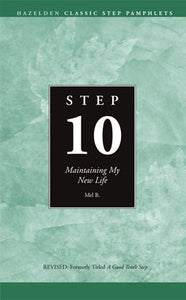 Step 10 Booklet- Maintaining My New Life