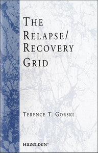 The Relapse/Recovery Grid