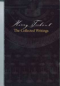 Harry Tiebout: The Collected Writings