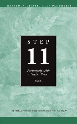 Step 11 - Partnership with a Higher Power