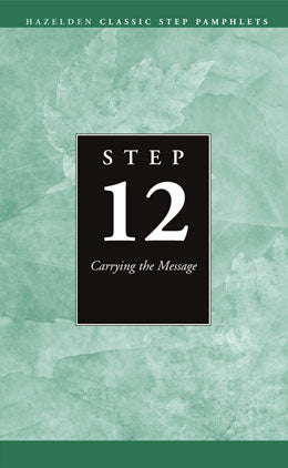 Step 12 Booklet - Carrying the Message
