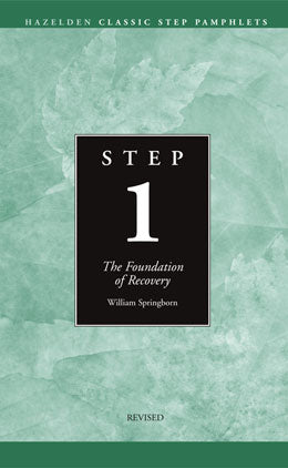 Step 1 Booklet - The Foundation of Recovery