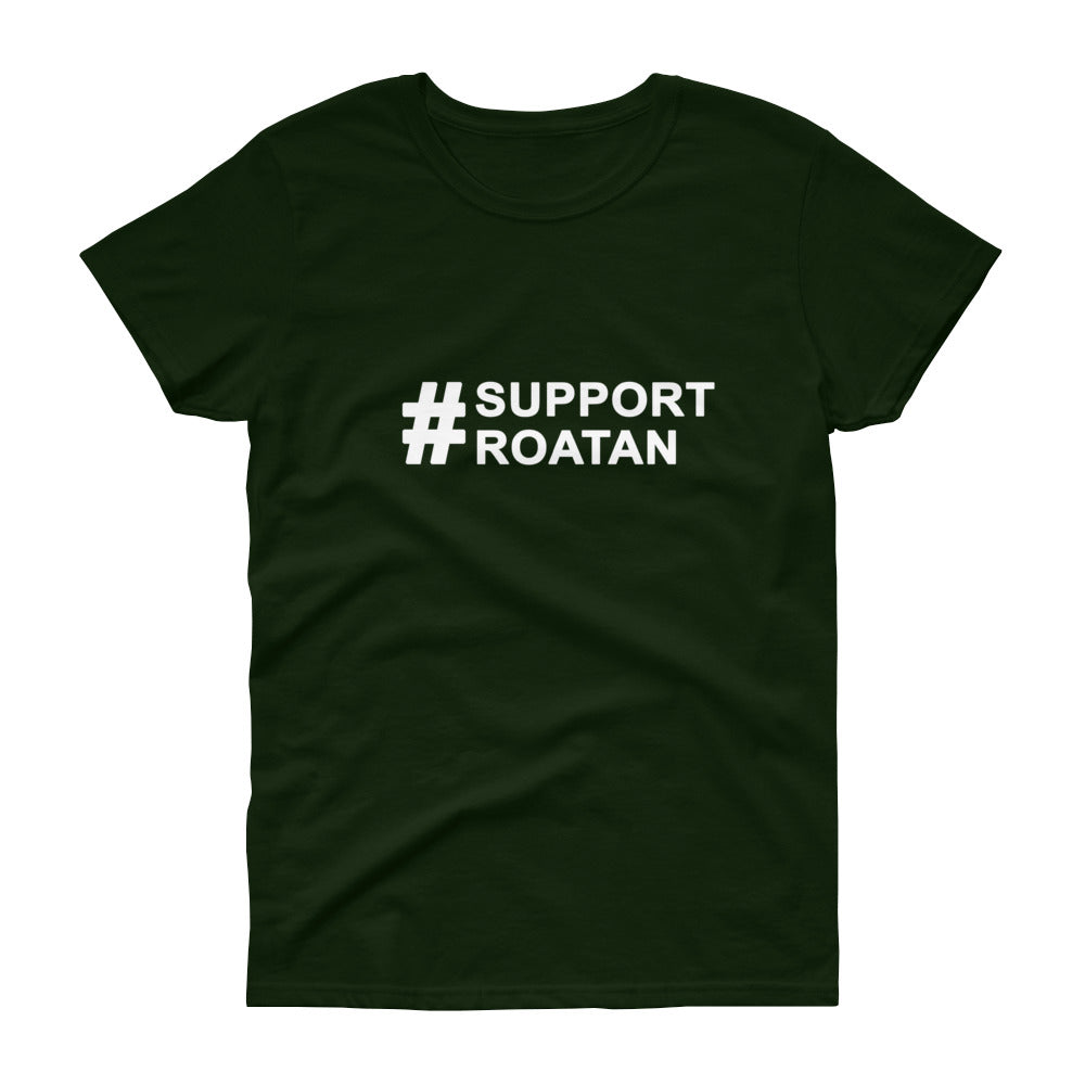 #supportroatan - Women's short sleeve t-shirt