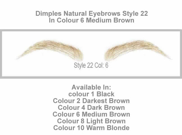 Dimples Natural Eyebrows Style 22 - Shown in Colour 6 (Medium Brown)