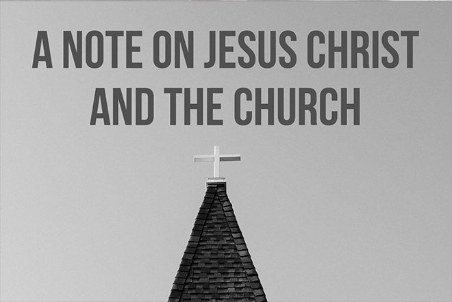 A Note on Jesus Christ and the Church