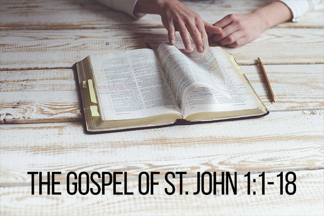 The Gospel of St. John 1:1-18