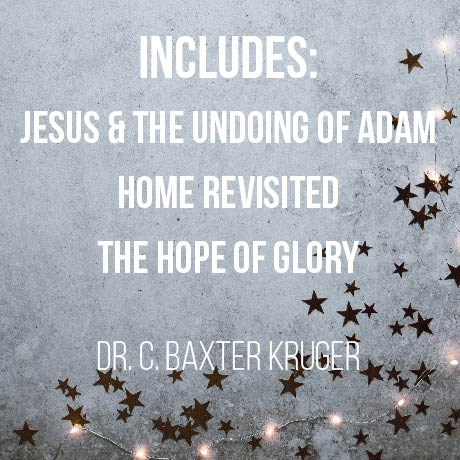 Audio Series:  Jesus and the Undoing of Adam, Home Revisited, The Hope of Glory
