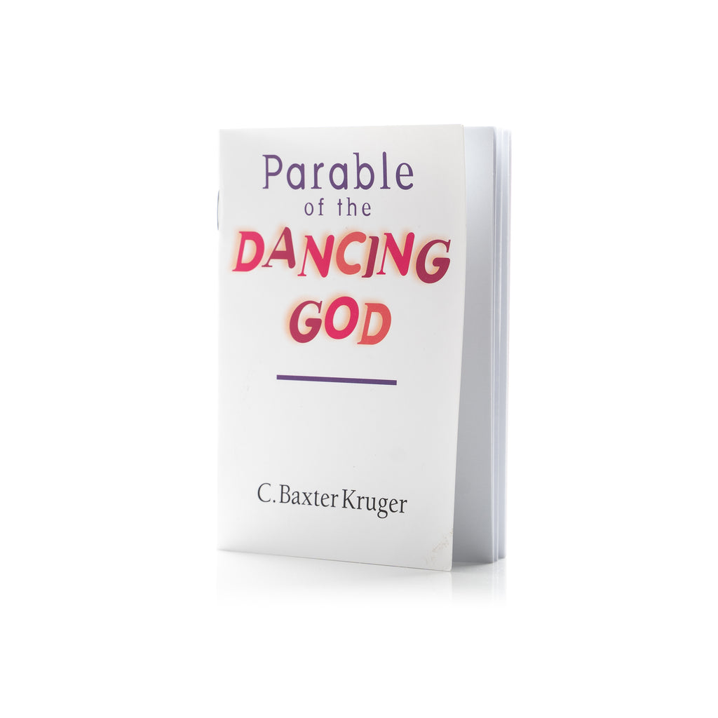 The-Parable-Of-The-Dancing-God-Baxter-Kruger