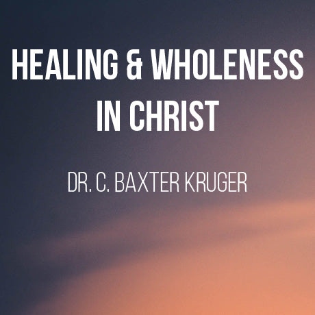 Healing and Wholeness in Christ