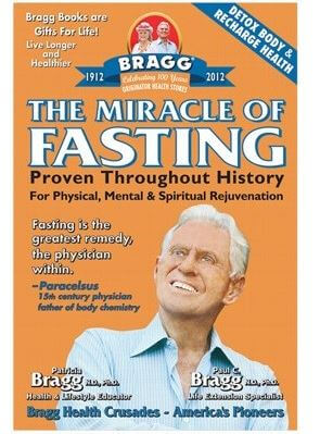 The Miracle of Fasting by Bragg