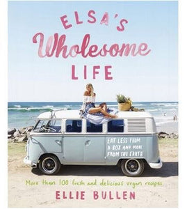 Elsa's Wholesome Live by Ellie Bullen
